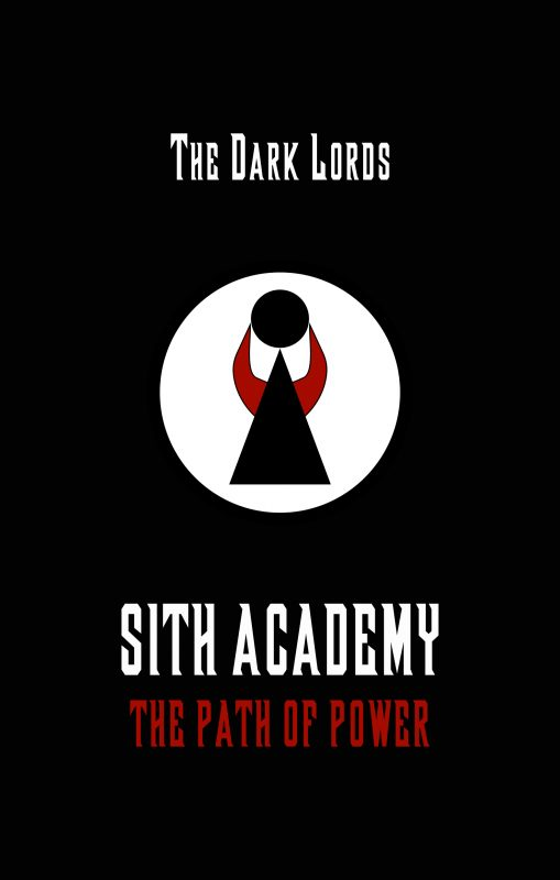Sith Academy: The Path of Power